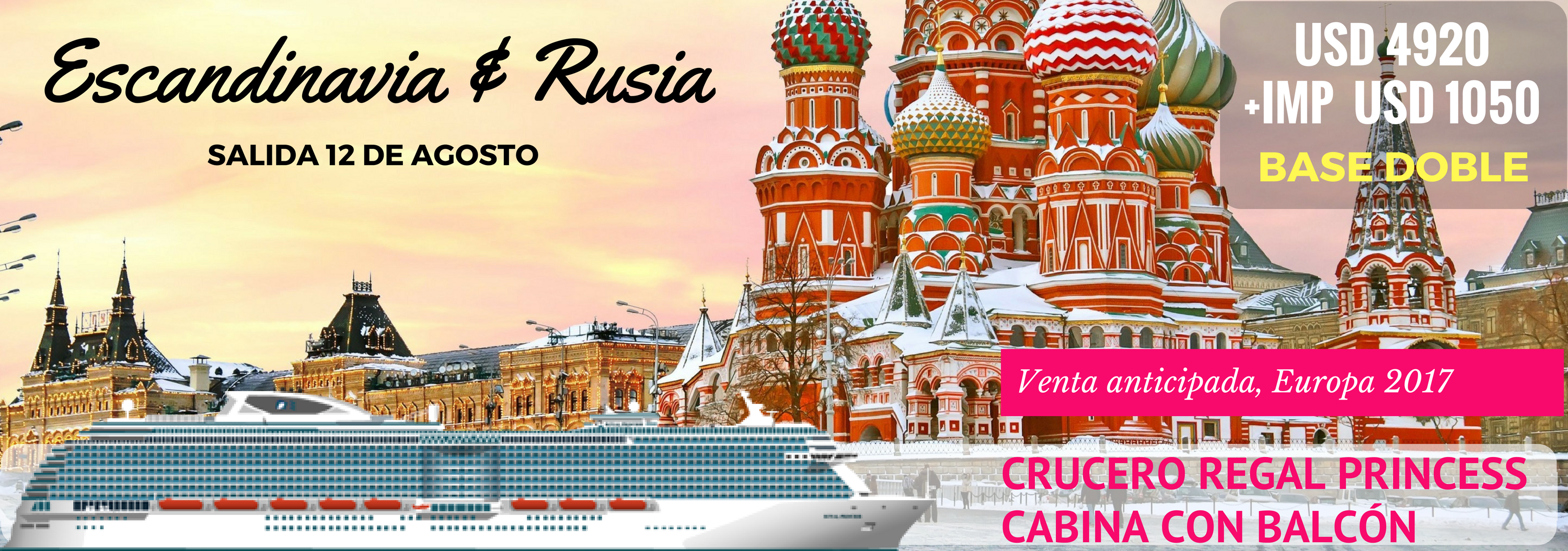 Escandinavia y Rusia con crucero Regal Princess